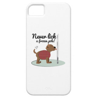 Never Lick A Frozen Pole iPhone 5 Covers