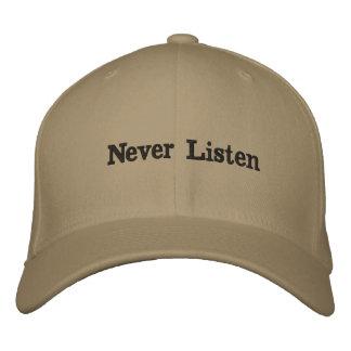 Never Listen Hat