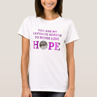 Never Lose Hope - Grace O T-Shirt