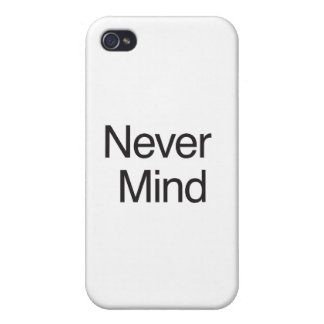 NeVer Mind ai Cover For iPhone 4