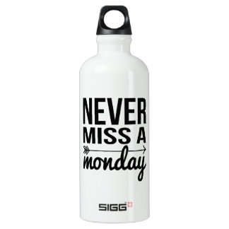 Never Miss a Monday | Fitness Quote Typography Water Bottle