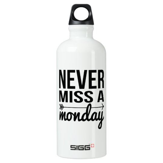 Never Miss a Monday | Fitness Quote Typography