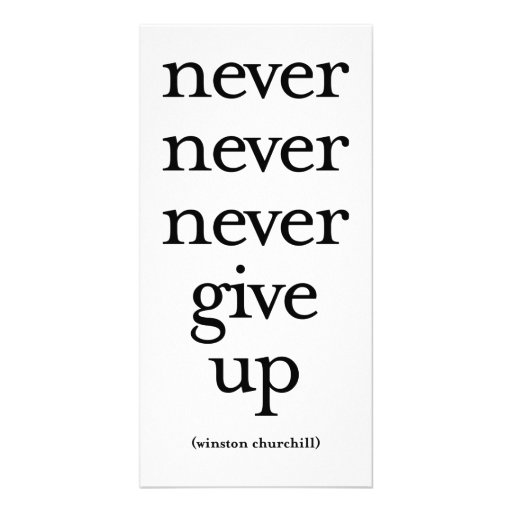 Never Never Never Give Up Personalized Photo Card