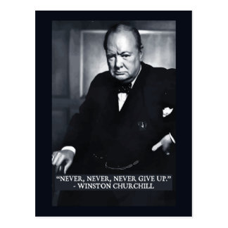 'Never, never, never, give up' quote postcard