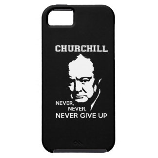 NEVER, NEVER NEVER GIVE UP WINSTON CHURCHILL QUOTE TOUGH iPhone 5 CASE