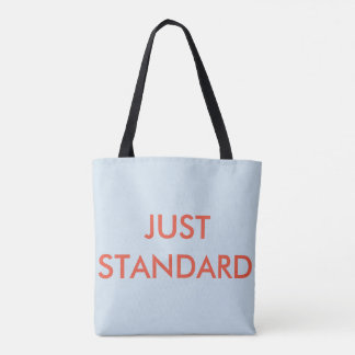 NEVER NORMAL JUST STANDARD TOTE BAG