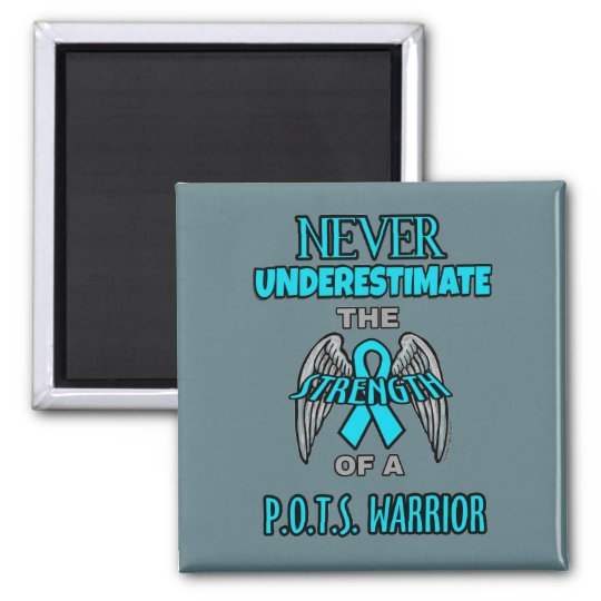 Never...P.O.T.S. Warrior Magnet