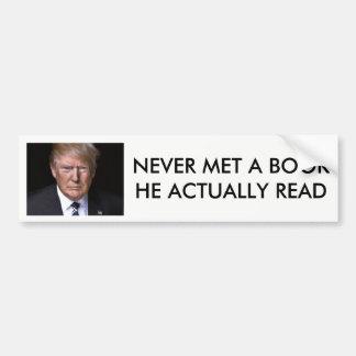 """""""Never Read a Book"""" anti-Donald Trump Bumper Sticker"""
