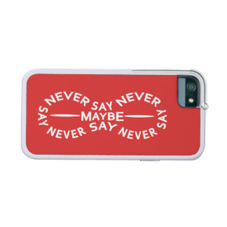 NEVER SAY NEVER custom color cases iPhone 5 Cover