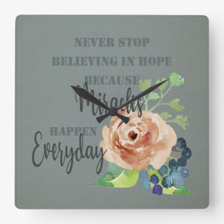 NEVER STOP BELIEVING IN HOPE MIRACLES EVERYDAY WALLCLOCKS