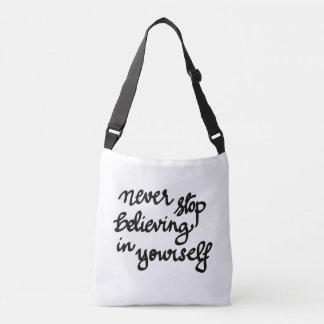 Never Stop Believing In Yourself Handwritten Crossbody Bag
