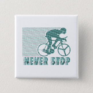Never Stop: Cycling 15 Cm Square Badge