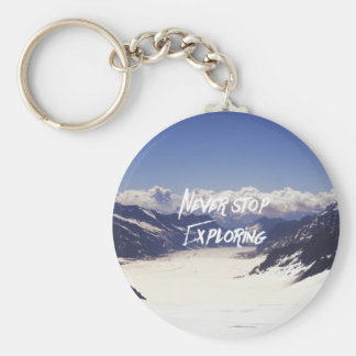Never Stop Exploring Basic Round Button Key Ring