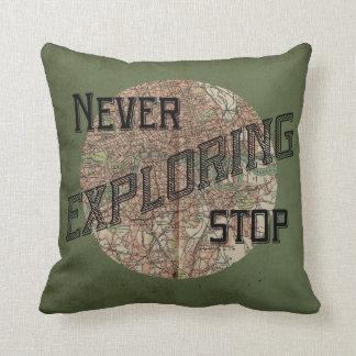 Never Stop Exploring Pillow
