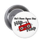 Never Stop Hip Hop Button