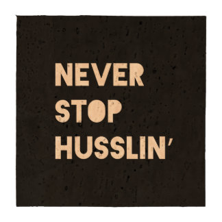Never Stop Husslin Motivational Quote Black White Coasters