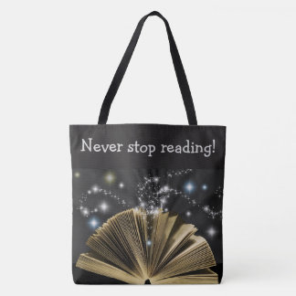 """Never stop reading!"" Magical Book Print Tote"