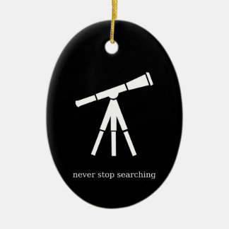 Never Stop Searching Telescope Ceramic Oval Decoration