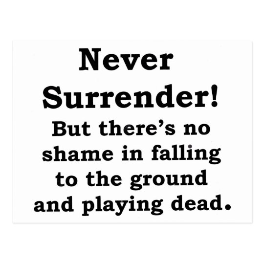 Never Surrender Postcard