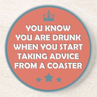 Never take advice from a coaster