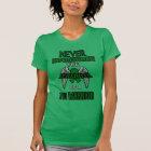 Never...TBI T-Shirt