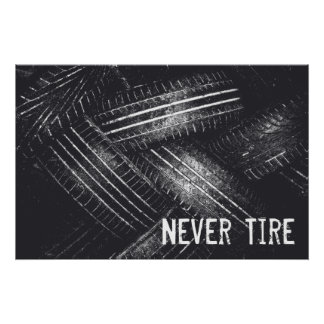 Never Tire Poster