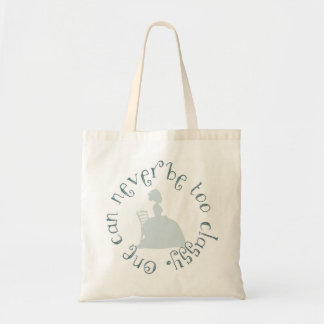 Never too Classy Tote Bag