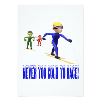 Never Too Cold To Race 13 Cm X 18 Cm Invitation Card