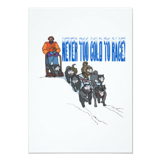Never Too Cold To Race 2 13 Cm X 18 Cm Invitation Card