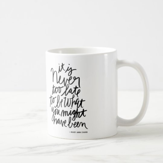 Never too Late Mug | black and white