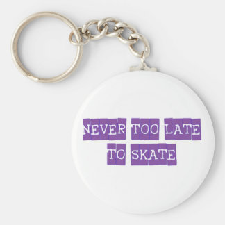 never too late to skate basic round button key ring