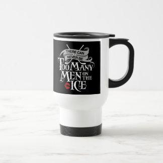 Never Too Many Men (Hockey) Stainless Steel Travel Mug