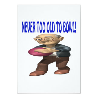 Never Too Old To Bowl 13 Cm X 18 Cm Invitation Card