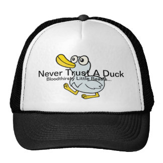 Never Trust A Duck - By Fans For Fans Cap