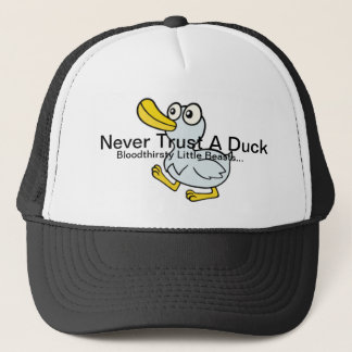 Never Trust A Duck - By Fans For Fans Trucker Hat