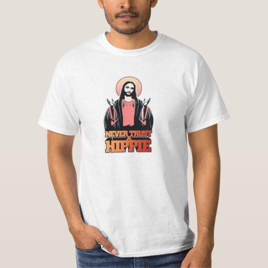 Never Trust A Hippie T-Shirt