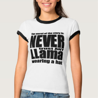 Never Trust a Llama in a Hat T-Shirt