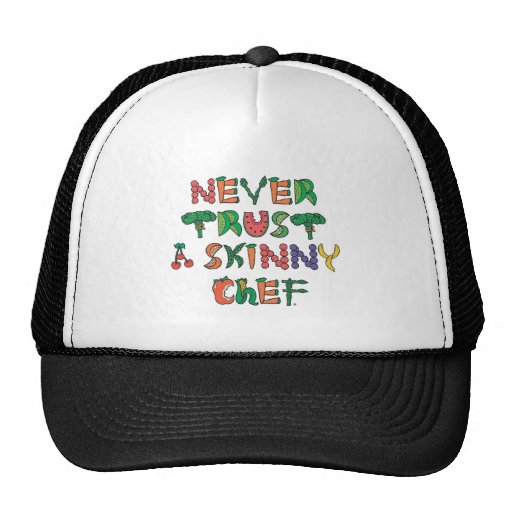 Never Trust A Skinny Chef Items Mesh Hat