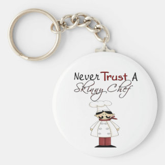 Never Trust a Skinny Chef Key Ring