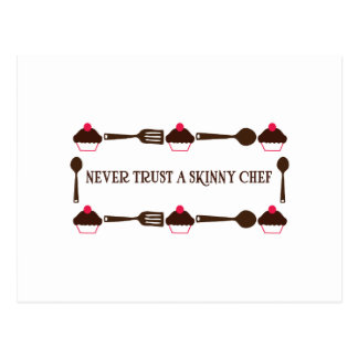 Never Trust A Skinny Chef Postcard