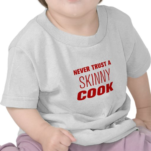 never-trust-a-skinny-cook-AKZ-BROWN.png Tee Shirt