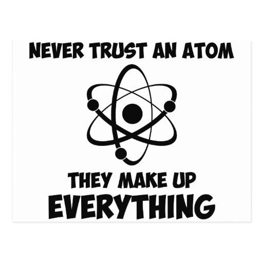 Never Trust An Atom Post Card