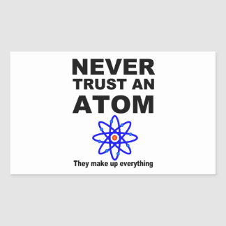 Never trust an atom rectangular sticker