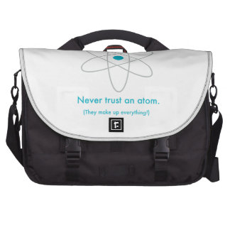 Never trust an atom. They make up everything! Bag For Laptop