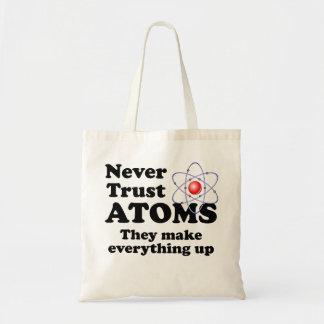 Never Trust Atoms