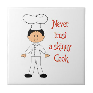 NEVER TRUST SKINNY CHEF SMALL SQUARE TILE