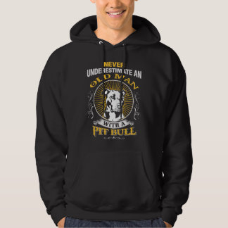 Never Underestimate An Old Man With A Pit Bull Hoodie