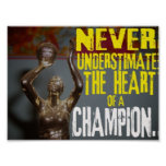 Never underestimate the heart of a champion. poster
