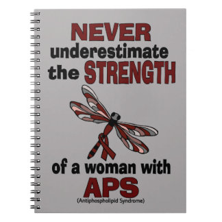 Never Underestimate...Woman/Dragonfly...APS Notebooks