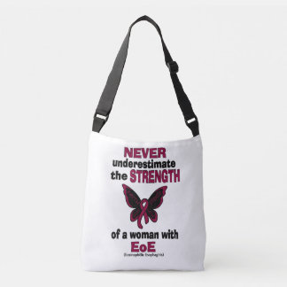 Never Underestimate...Woman...EoE Crossbody Bag